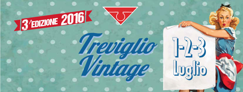 Treviglio Vintage programma edizione 2016